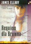 Requiem dla Browna. James Ellroy
